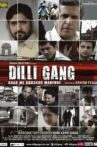 Dilli Gang Movie Streaming Online