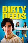 Dirty Deeds Movie Streaming Online