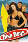 Dish Dogs Movie Streaming Online