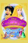 Disney Princess Enchanted Tales: Follow Your Dreams Movie Streaming Online