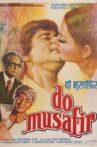 Do Musafir Movie Streaming Online