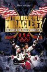 Do You Believe in Miracles? The Story of the 1980 U.S. Hockey Team Movie Streaming Online