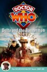 Doctor Who: Delta and the Bannermen Movie Streaming Online