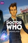 Doctor Who: Dreamland Movie Streaming Online