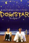 Dog Star Movie Streaming Online