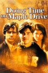 Doing Time on Maple Drive Movie Streaming Online