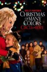 Dolly Parton's Christmas of Many Colors: Circle of Love Movie Streaming Online