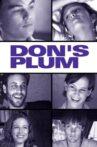 Don's Plum Movie Streaming Online