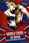 Double Cross: Ek Dhoka Movie Streaming Online