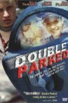 Double Parked Movie Streaming Online