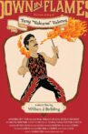 Down in Flames: The True Story of Tony Volcano Valenci Movie Streaming Online