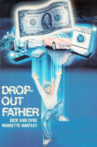 Drop-Out Father Movie Streaming Online