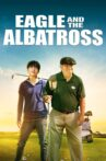 Eagle and the Albatross Movie Streaming Online