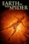 Earth vs. the Spider Movie Streaming Online