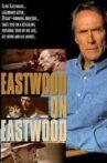 Eastwood on Eastwood Movie Streaming Online