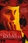 Edge of Madness Movie Streaming Online
