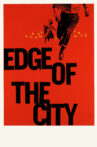 Edge of the City Movie Streaming Online