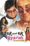 Ek Aur Ek Gyarah: By Hook or by Crook Movie Streaming Online