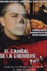 El caníbal de la Guerrero parte 2 Movie Streaming Online