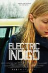 Electric Indigo Movie Streaming Online