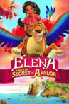 Elena and the Secret of Avalor Movie Streaming Online