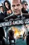 Enemies Among Us Movie Streaming Online