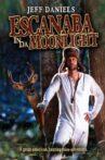 Escanaba in da Moonlight Movie Streaming Online