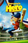 Everyone's Hero Movie Streaming Online