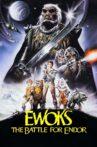 Ewoks: The Battle for Endor Movie Streaming Online