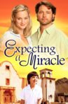 Expecting a Miracle Movie Streaming Online