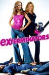 ExTerminators Movie Streaming Online