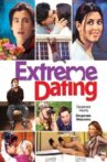 Extreme Dating Movie Streaming Online
