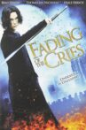 Fading of the Cries Movie Streaming Online