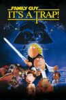 Family Guy Presents: It's a Trap! Movie Streaming Online