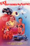 Fat Guy Goes Nutzoid Movie Streaming Online