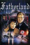 Fatherland Movie Streaming Online