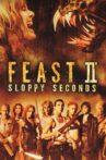 Feast II: Sloppy Seconds Movie Streaming Online