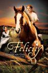Felicity: An American Girl Adventure Movie Streaming Online