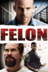 Felon Movie Streaming Online