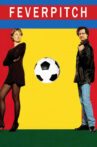 Fever Pitch Movie Streaming Online