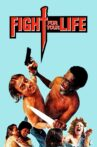 Fight for Your Life Movie Streaming Online
