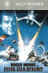 Fire, Ice & Dynamite Movie Streaming Online