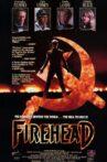 Firehead Movie Streaming Online