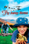 Fly Away Home Movie Streaming Online