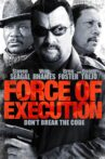 Force of Execution Movie Streaming Online