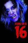 Forever 16 Movie Streaming Online
