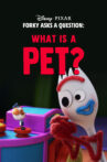 Forky Asks a Question: What Is a Pet? Movie Streaming Online