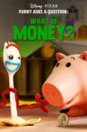 Forky Asks a Question: What Is Money? Movie Streaming Online