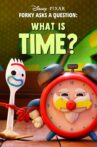 Forky Asks a Question: What Is Time? Movie Streaming Online