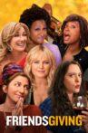 Friendsgiving Movie Streaming Online